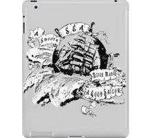 A smooth sea never made a good Sailor iPad Case/Skin