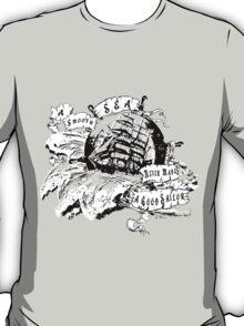 A smooth sea never made a good Sailor T-Shirt
