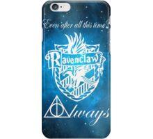 Ravenclaw - Always iPhone Case/Skin