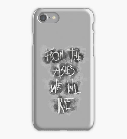 The 100 Season 4 - FROM THE ASHES WE WILL RISE iPhone Case/Skin