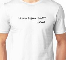 """Kneel Before Zod"" - Zod Unisex T-Shirt"