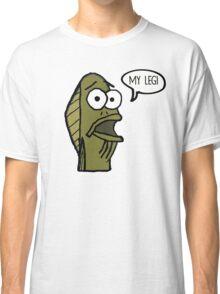 MY LEG! Classic T-Shirt