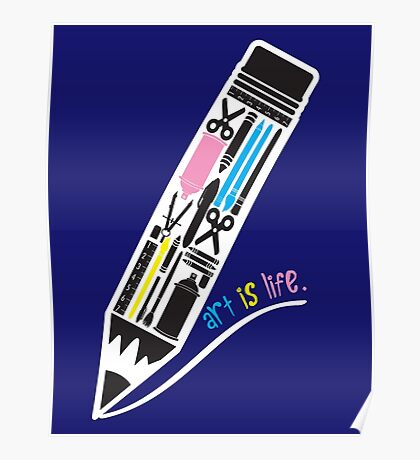 Art is Life. Poster