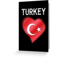 Turkey - Turkish Flag Heart & Text - Metallic Greeting Card