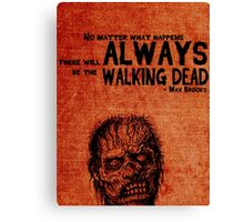 Zombie Survival Guide Quote Canvas Print