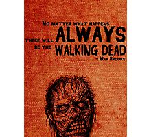 Zombie Survival Guide Quote Photographic Print