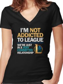 I'm not addicted to League of Legends Women's Fitted V-Neck T-Shirt