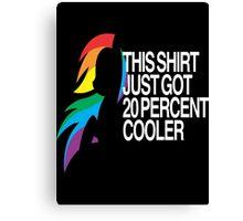 20% Cooler MLP Canvas Print