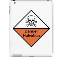Danger Helvetica iPad Case/Skin
