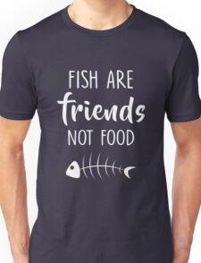 Funny Men Women Vegan Quote Fish Are Friends Not Food Tshirt Unisex T-Shirt