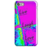 Live Laugh Love iPhone Case/Skin