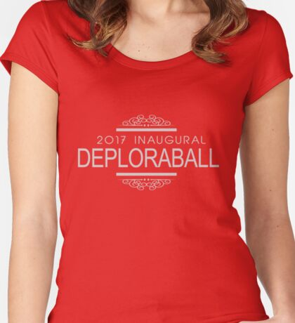 President Trump 2017 Inaugural DeploraBall Women's Fitted Scoop T-Shirt