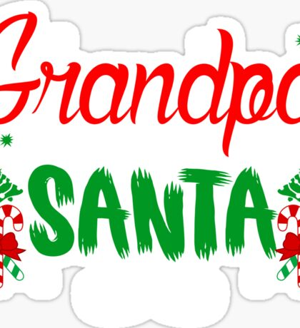 Grandpa Best Santa T-Shirt, Funny Grandfather Christmas Gift Sticker