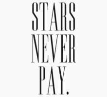 Elsa Mars 'Stars Never Pay' by namegame