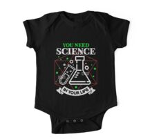 Scientific Body of Knowledge Shirt You Do Need Science T-Shirt One Piece - Short Sleeve