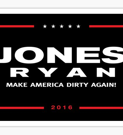 Make America Dirty Again Sticker
