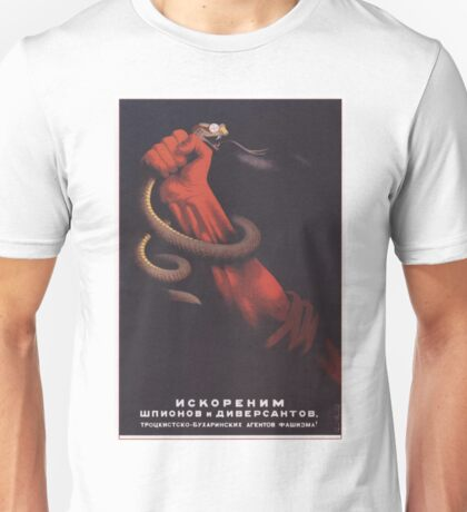 (Let Us) Eradicate the Spies and Saboteurs Unisex T-Shirt