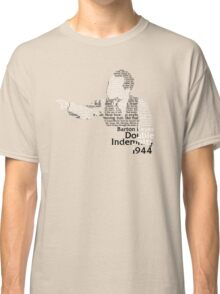 Double Indemnified? Classic T-Shirt