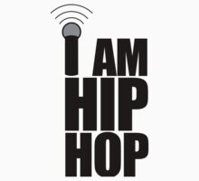 I Am Hip-Hop by GregWR