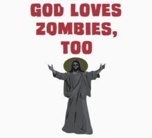 God Loves Zombies, Too. Kids Clothes