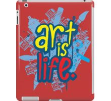 Art is Life Series - Graphic iPad Case/Skin