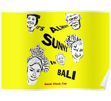 It´s always sunny in Bali Poster