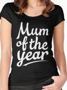 Mom Of The Year Women's Fitted Scoop T-Shirt
