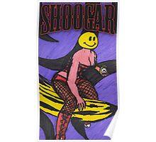 Shoogar - When The Going Gets Tough Poster