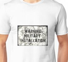 Warning Military Installation Sign Unisex T-Shirt