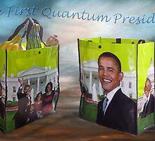 Obama the 1rst QUANTUM President by DAdeSimone