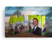 Obama the 1rst QUANTUM President Canvas Print