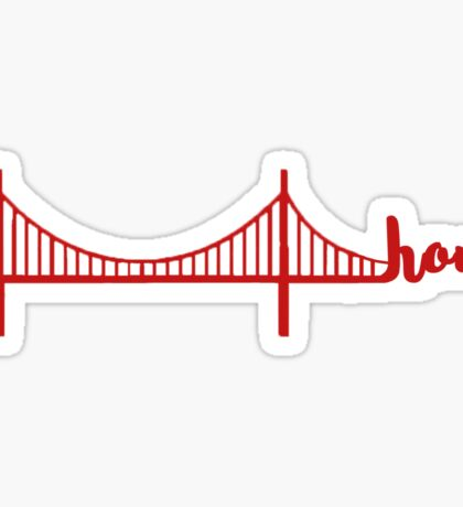 bay area is home Sticker