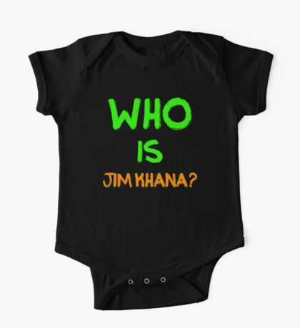 Who is Jim Khana? (6) One Piece - Short Sleeve