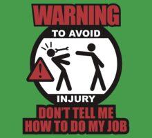 WARNING! TO AVOID INJURY (1) Baby Tee