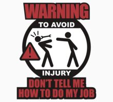 WARNING! TO AVOID INJURY (1) by PlanDesigner