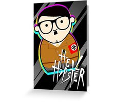 Heil Hipster 2 Greeting Card