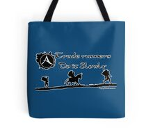 ArcheAge Trader Runners do it slowly Tote Bag