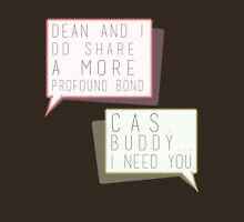 """A more profound bond"" + ""Cas, buddy I need you"" - destiel quotes Womens Fitted T-Shirt"