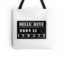 Belle Reve Inmate Tote Bag
