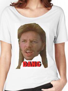 """Joe Dirt """"DANG"""" Women's Relaxed Fit T-Shirt"""