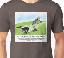Hound Owner's Hip Sway Unisex T-Shirt