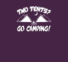 Two Tents? Go Camping! Unisex T-Shirt