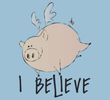 I Believe Pigs Can Fly T Shirt by wordsonashirt
