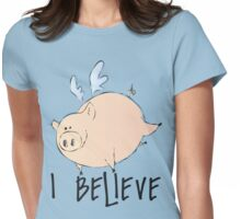 I Believe Pigs Can Fly T Shirt Womens Fitted T-Shirt