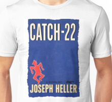 Catch - 22 Unisex T-Shirt