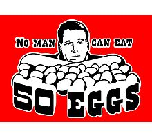 Cool Hand Luke: No man can eat 50 eggs Photographic Print
