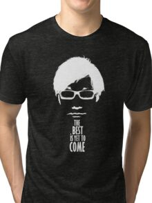 The best is yet to come from Kojima - Black Edition  Tri-blend T-Shirt