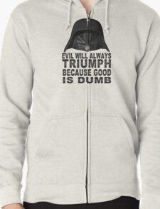 Good is Dumb - Dark Helmet Zipped Hoodie