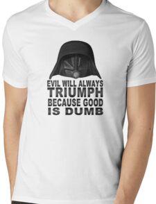 Good is Dumb - Dark Helmet Mens V-Neck T-Shirt