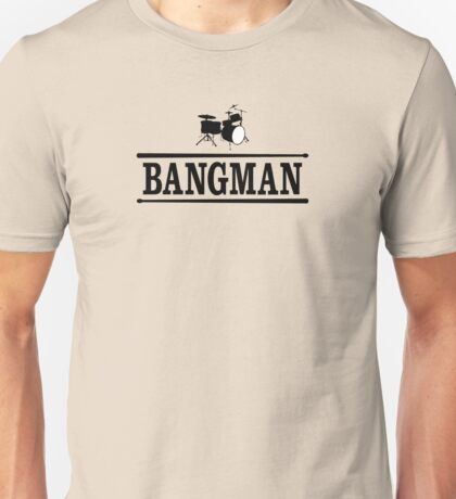 Bangman The Drummer (black) Unisex T-Shirt